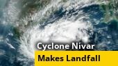 'Severe' Cyclone Nivar makes landfall; heavy rainfall in Chennai, TN