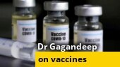 Vaccine scientist Dr Gagandeep Kang on Covid vaccines, safety norms and more