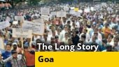 The Long Story: New age protest to save Goa's bio-diversity