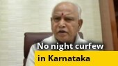 After backlash, Karnataka govt withdraws night curfew order