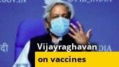 Watch: Prof. K Vijayraghavan speaks on Covid vaccines, logistics and more