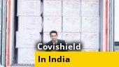 'Covishield' doses shipped across India in Covid vaccination drive