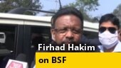 Bengal minister Firhad Hakim claims BSF coaxing people to vote for BJP