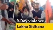 Republic Day violence accused Lakha Sidhana spotted in Punjab