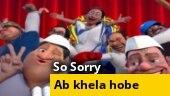 So Sorry: Intezaar khatam, ab khela hobe