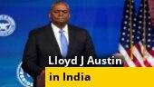 US Def Secretary Lloyd Austin arrives in India; focus on expansion of strategic ties