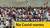 Watch: All Covid-19 norms go for a toss during election rallies | Special Report