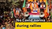 Elections amid Covid-19: All Covid norms go for toss during political rallies