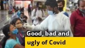 The good, bad and the ugly side of fight against Covid-19