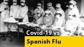 Covid-19 vs Spanish Flu: The tale of two pandemics