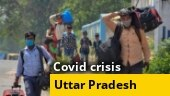 Uttar Pradesh battles Covid-19, reverse migration | Ground report