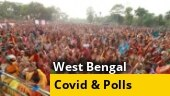 In West Bengal, polls and pandemic go side by side