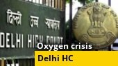 Delhi HC asks Kejriwal govt to hold meeting with representatives of oxygen plants