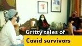 Covid Despatch: Gritty tales of those who defeated the deadly virus