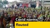 Watch: How people are flouting Covid norms in parts of the country