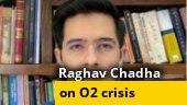 AAP leader Raghav Chadha on Delhi's oxygen crisis and more