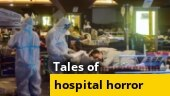 Tales of hospital horror emerge as Covid-19 grips India