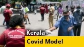 Kerala's Covid model: What other states can learn| Interview with Dr Asheel Muhammed
