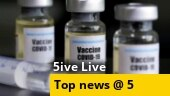 Covaxin shortage hits vaccination drive in many states; 4 accused get bail in oxygen concentrator racket case; more
