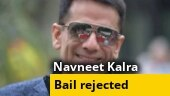 Navneet Kalra's anticipatory bail rejected in oxygen concentrator racket case