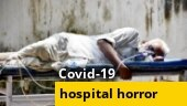 Tales of horror: Covid-dedicated hospitals flout norms
