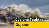 Alert issued for Gujarat, Diu coasts after Cyclone Tauktae intensifies into severe cyclonic storm