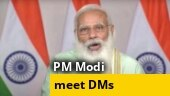 PM Modi meets DMs of worst-hit states, lauds efforts of field officials to fight Covid-19