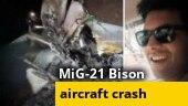 IAF pilot killed as MiG Bison aircraft crashes in Punjab