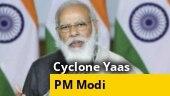 PM Modi to visit Odisha, Bengal tomorrow to review impact of Cyclone Yaas