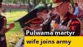 Pulwama martyr Major Dhoundiyal's wife Nikita Kaul joins Indian Army in befitting tribute to husband