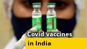 India likely to get at least 4 new Covid-19 vaccines by end of 2021