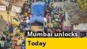 Mumbai unlocks from today   Ground Report