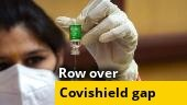 Centre says decision on Covishield gap taken transparently, based on scientific evidence