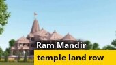 Ayodhya land deal row: Ram temple trust bought two more lands worth Rs 3.5 crore