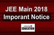 JEE Main 2018: Important notice released at jeemain.nic.in