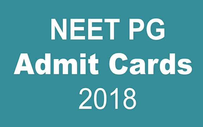NEET PG Admit cards 2018: How and where to download