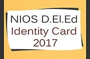 NIOS D.El.Ed Identity Card 2017: Released at dled.nios.ac.in, know how to download