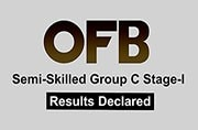 Result declared! OFB announced results for Semi Skilled Group C Posts, check now