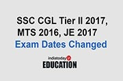 SSC CGL Tier II 2017, MTS 2016, JE 2017 exam dates changed: Check here