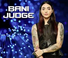 Celebrity Contestant: Bani Judge Frank and forthright Let's just say, she's the Priya Malik of Season 10.