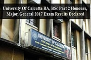 University of Calcutta declares BA, BSc Part 2 Honours, Major and General 2017 Exam results
