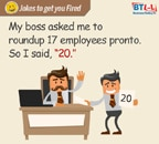 Jokes to get you Fired Up!