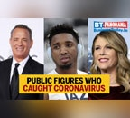 Famous people who contracted the deadly novel coronavirus