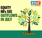 Equity MFs saw net outflows in July as markets rebounded