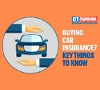 Key things to keep in mind before buying a car insurance policy