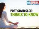 Recovered from COVID-19? Here's what you should do now