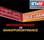 Muthoot Finance vs Manappuram Finance: Top gold loan providers