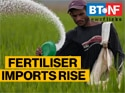 Fertiliser imports spike 16.6%, sales grow 22%; urea top constituent
