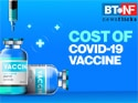 What will be the cost of COVID-19 vaccine?