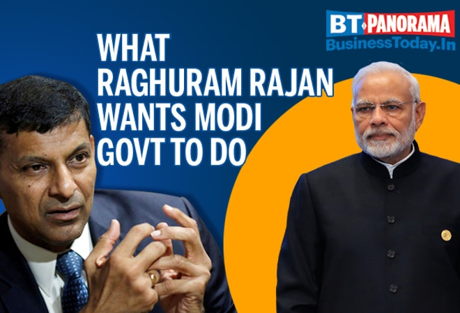 Fixing the economy: What Raghuram Rajan wants Modi govt to do